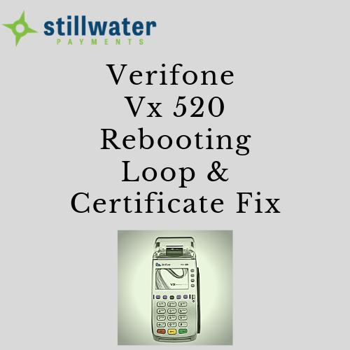 Is your Verifone Vx520 stuck rebooting? Let's fix it
